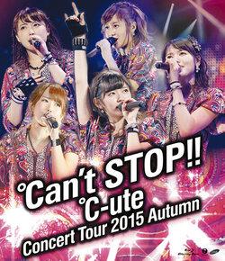 Annonce des éditions DVD/Blu-ray de la tournée ℃an't STOP!!