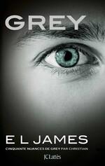 Grey - Cinquante nuances de Grey par Christian - E. L. James